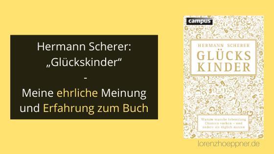 """Rezension/ Erfahrung zu Buch """"Glückskinder"""" - Hermann Scherer"""