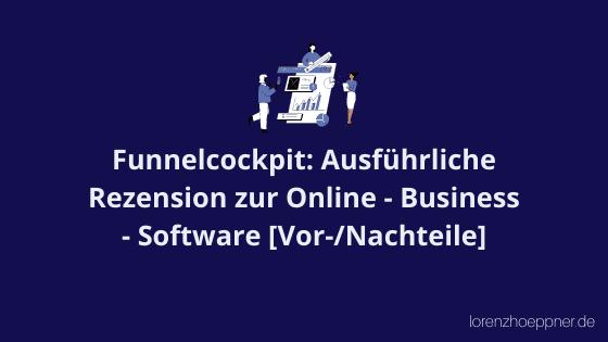 Funnelcockpit: Rezension zum Online – Business – Tool [neu]